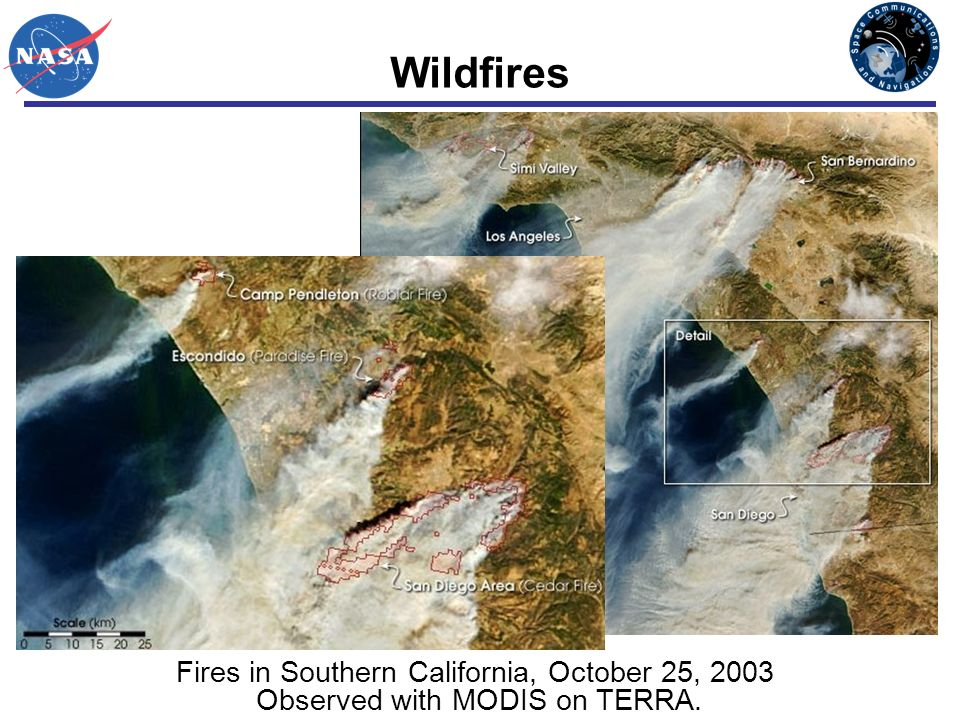 Wildfires Fires in Southern California, October 25, 2003 Observed with MODIS on TERRA.