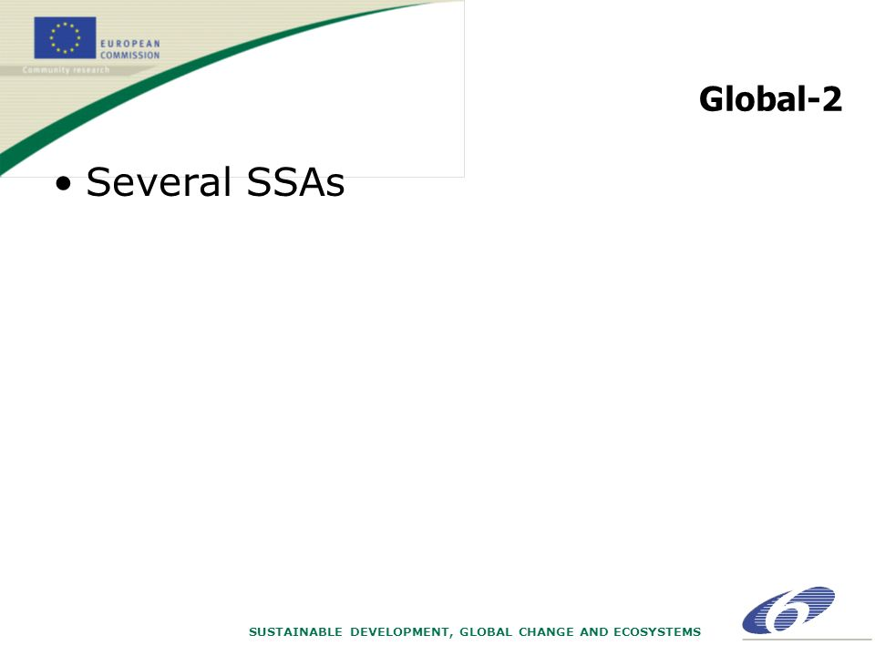 SUSTAINABLE DEVELOPMENT, GLOBAL CHANGE AND ECOSYSTEMS Global-2 Several SSAs
