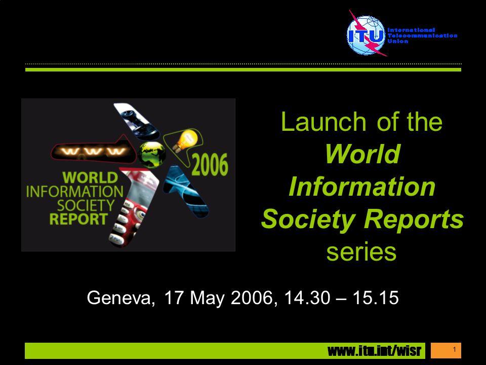 www.itu.int/wisr 12 3. Growth in infrastructure: telephony