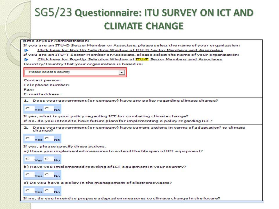 SG5/23 Questionnaire: ITU SURVEY ON ICT AND CLIMATE CHANGE