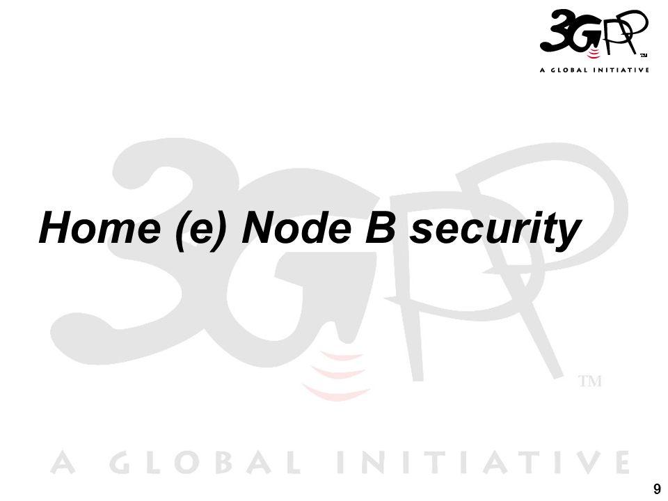 9 Home (e) Node B security
