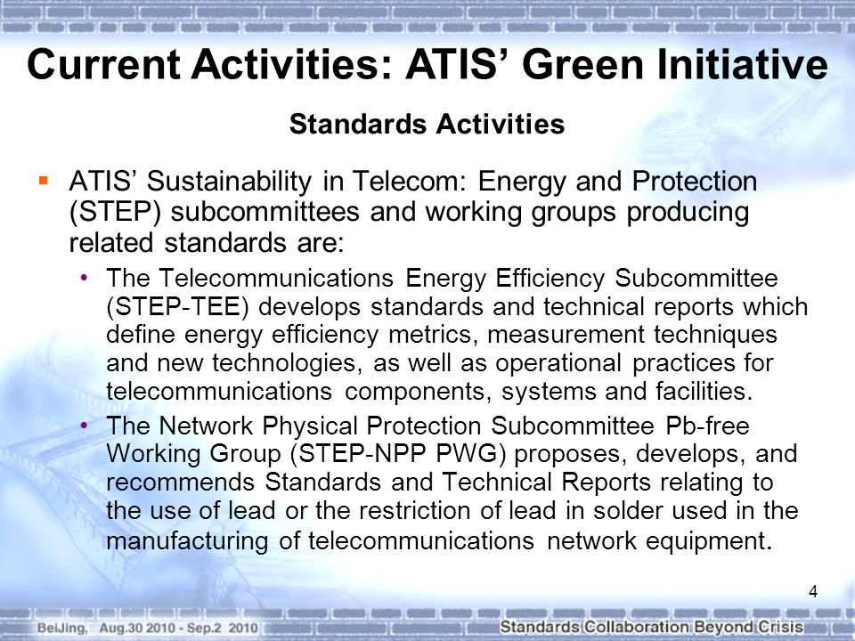 5 Current and Upcoming work Items in STEP-TEE: Released 6 specifications outlining measurement methods for calculating telecommunication equipment energy ratio (TEER).