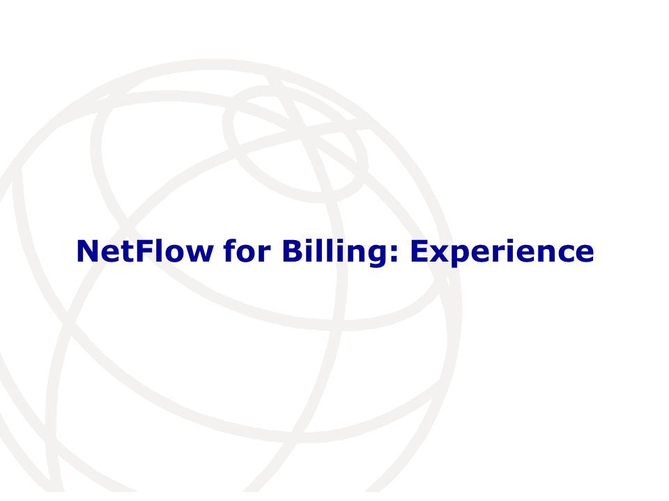NetFlow for Billing: Experience
