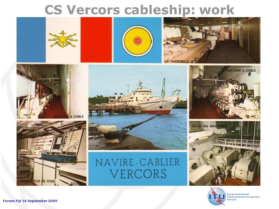 Forum Fiji 16 September 2009 CS Vercors cableship: work