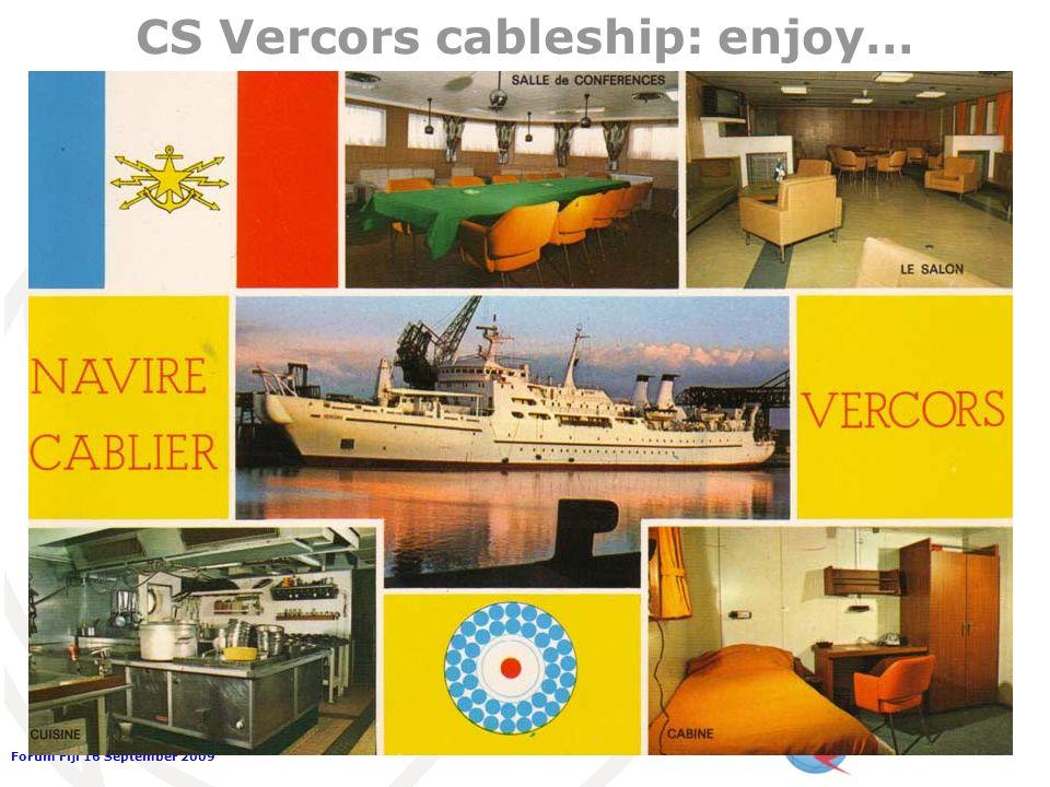 Forum Fiji 16 September 2009 CS Vercors cableship: enjoy…