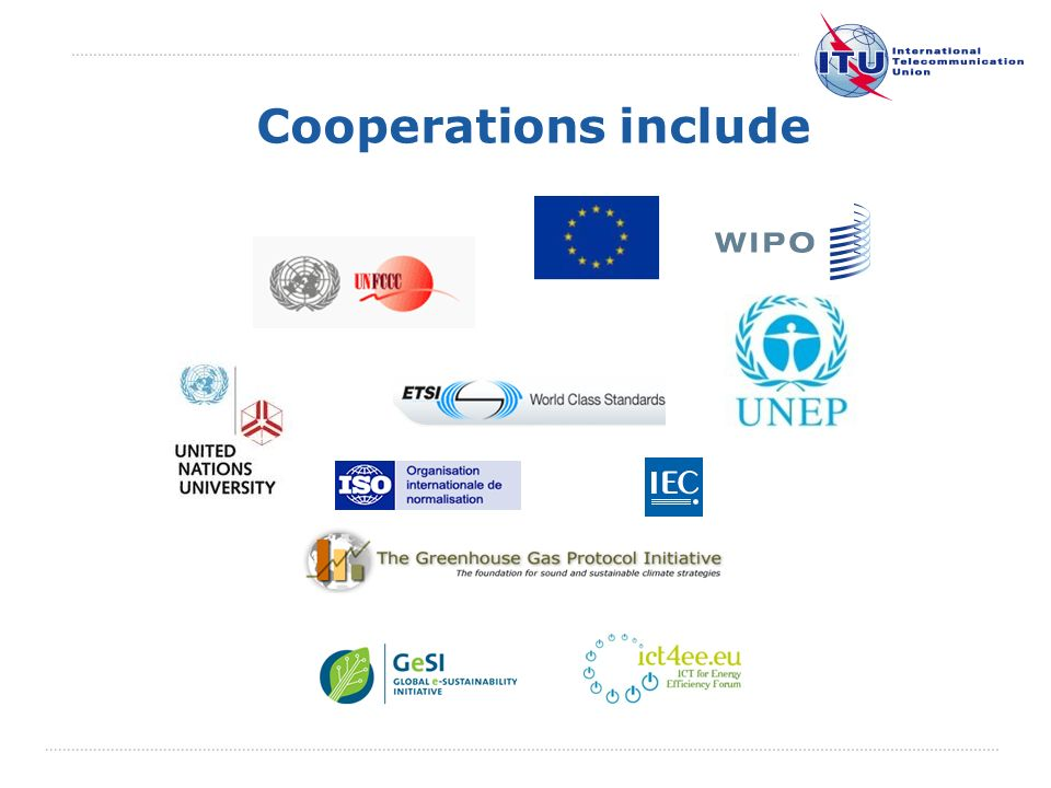 International Telecommunication Union Cooperations include
