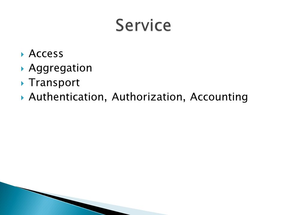 Access Aggregation Transport Authentication, Authorization, Accounting