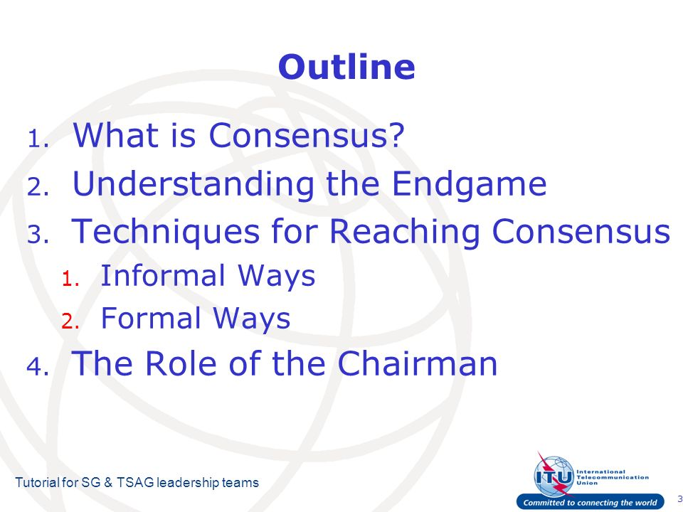 3 Tutorial for SG & TSAG leadership teams Outline 1.