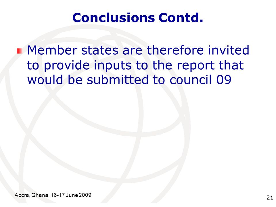International Telecommunication Union Conclusions Contd.