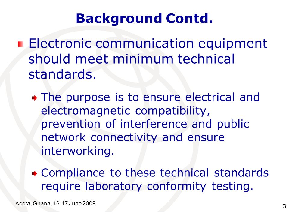 International Telecommunication Union Background Contd.
