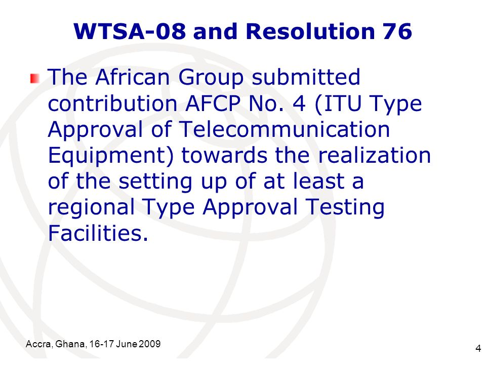International Telecommunication Union WTSA-08 and Resolution 76 The African Group submitted contribution AFCP No.