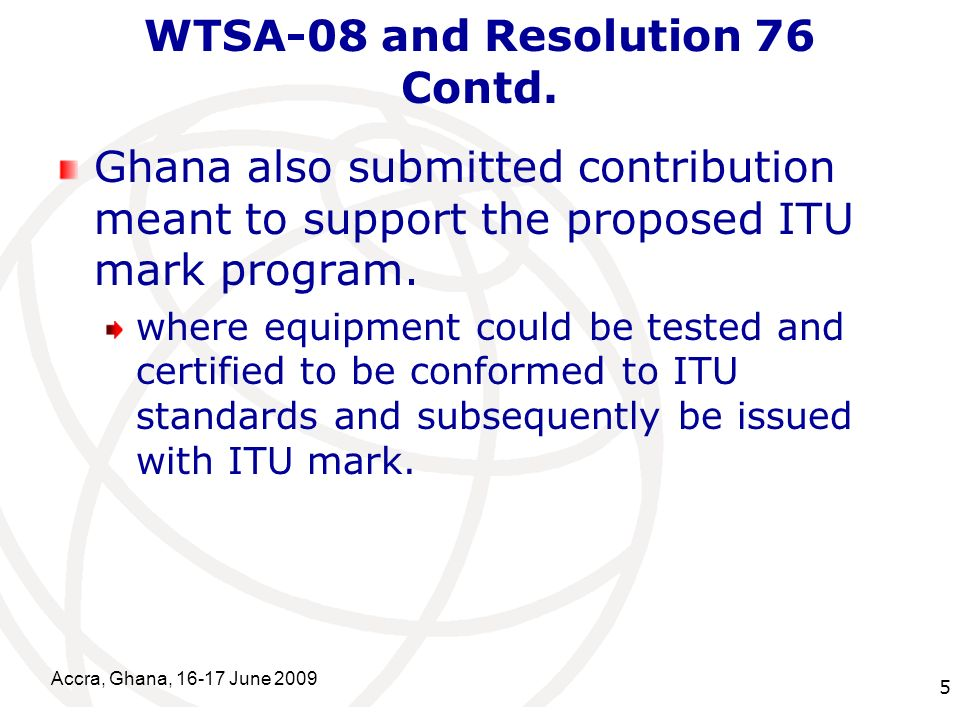 International Telecommunication Union WTSA-08 and Resolution 76 Contd.