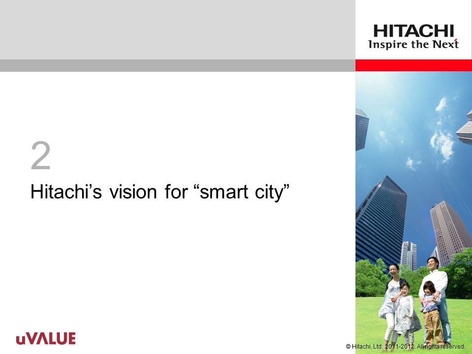 © Hitachi, Ltd.2011-2012. All rights reserved.