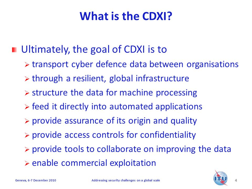 Structured Cyber Defence Data Strategy of CDXI is currently based on Pure enumerations for the specified topics Single identifier for each element (e.g.