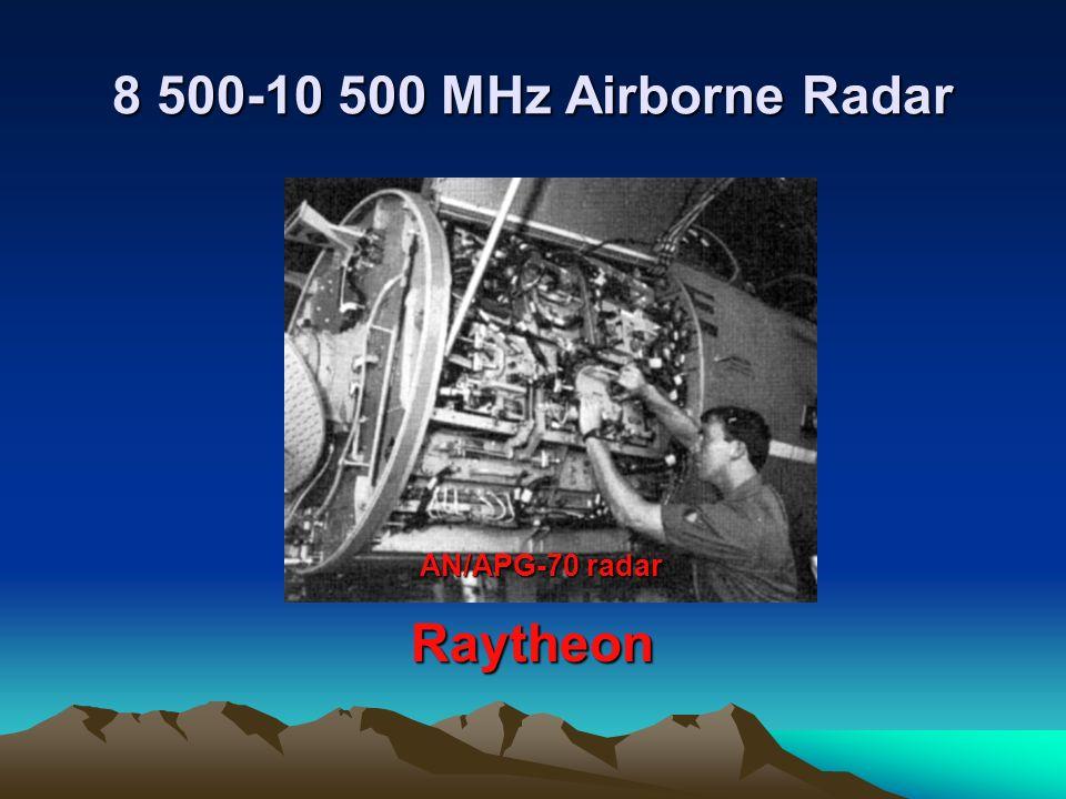 8 500-10 500 MHz Airborne Radar AN/APG-70 radar Raytheon