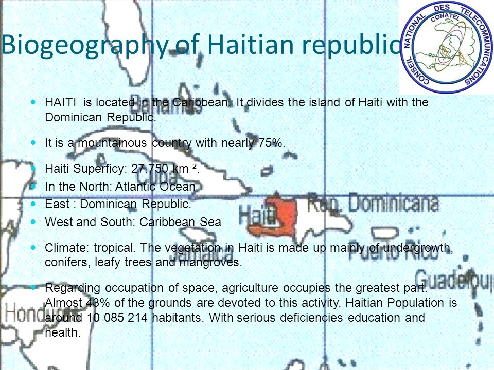 HAITI is located in the Caribbean. It divides the island of Haiti with the Dominican Republic.