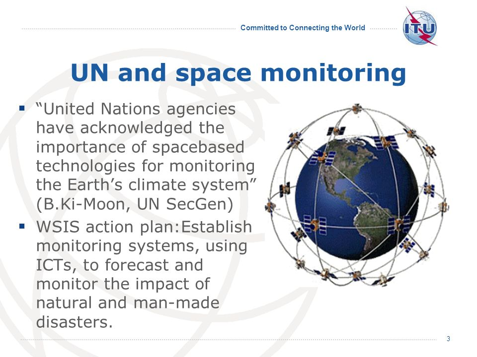 Committed to Connecting the World ITU-R SG7 highlights 14 development of EESS systems.
