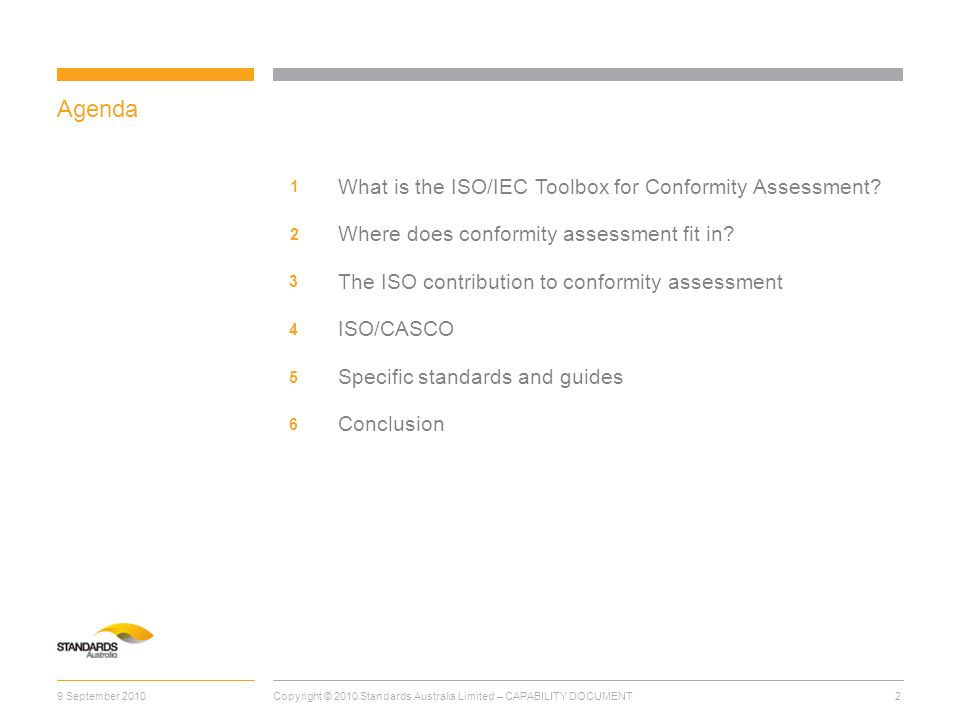 9 September 20102 Agenda 1 3 What is the ISO/IEC Toolbox for Conformity Assessment.