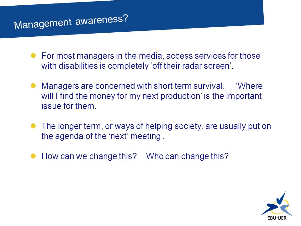 For most managers in the media, access services for those with disabilities is completely off their radar screen.