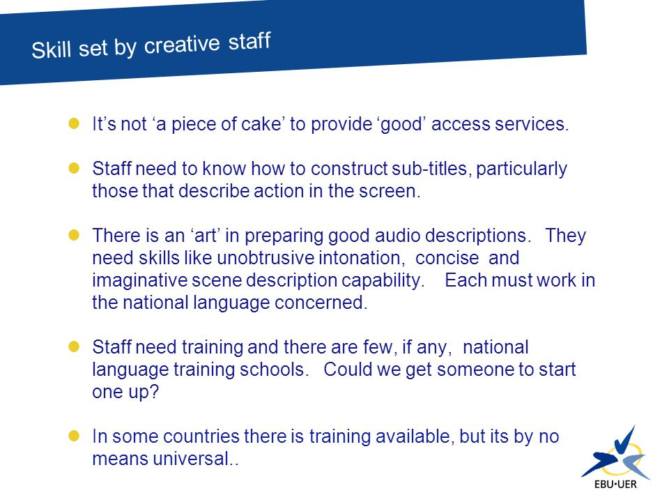Its not a piece of cake to provide good access services.
