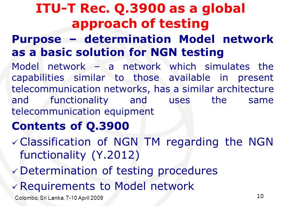 Colombo, Sri Lanka, 7-10 April 2009 10 ITU-T Rec.