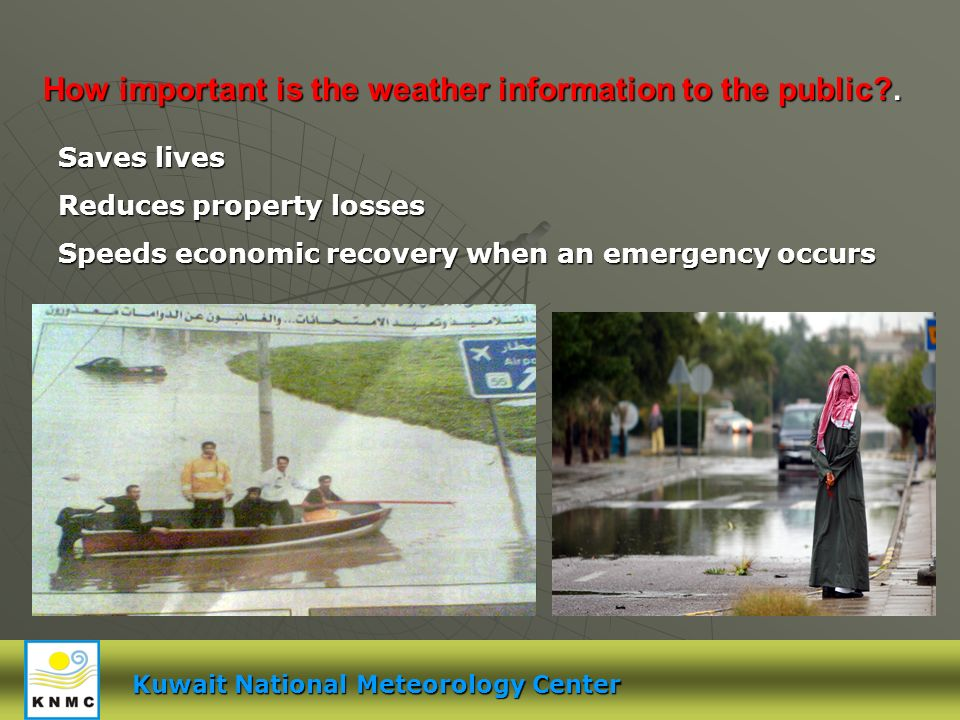 How important is the weather information to the public?.