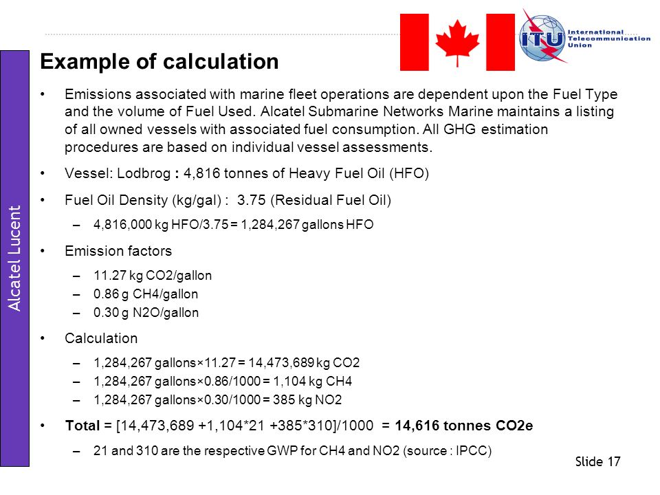 Slide 17 Emissions associated with marine fleet operations are dependent upon the Fuel Type and the volume of Fuel Used. Alcatel Submarine Networks Ma