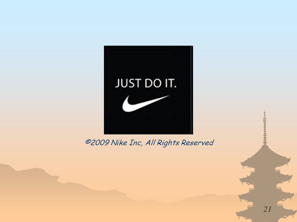21 ©2009 Nike Inc, All Rights Reserved