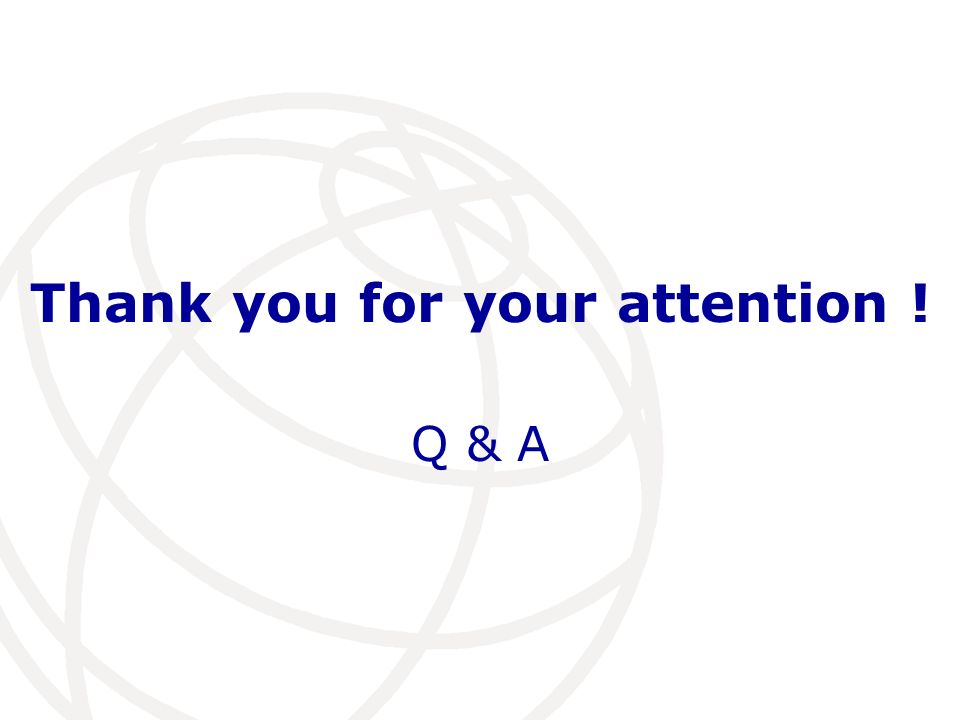 Thank you for your attention ! Q & A