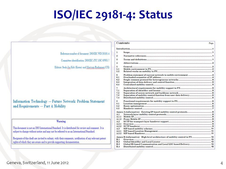 ISO/IEC 29181-4: Status Geneva, Switzerland, 11 June 20124