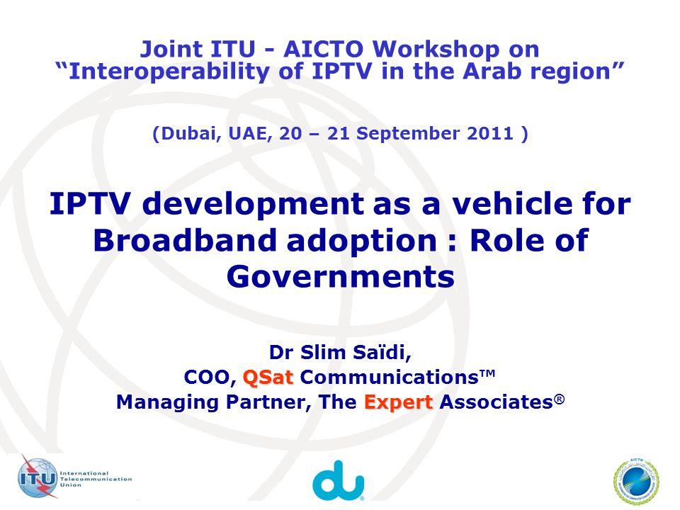 12 Devices: Services: Networks: SwitchedBroadcast VideoDataVoice Broadband IP Triple Play IPTV Broadband: New Opportunities Dubai, UAE, 20-21 September 2011