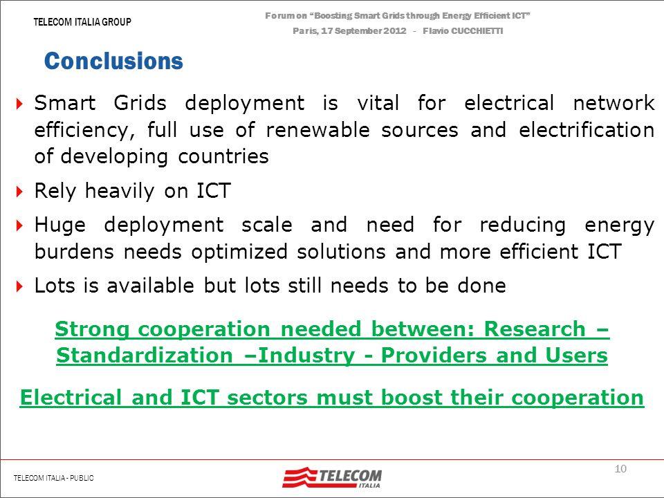 9 | Renato Scotti TELECOM ITALIA GROUP TELECOM ITALIA - PUBLIC Forum on Boosting Smart Grids through Energy Efficient ICT Paris, 17 September 2012 - F