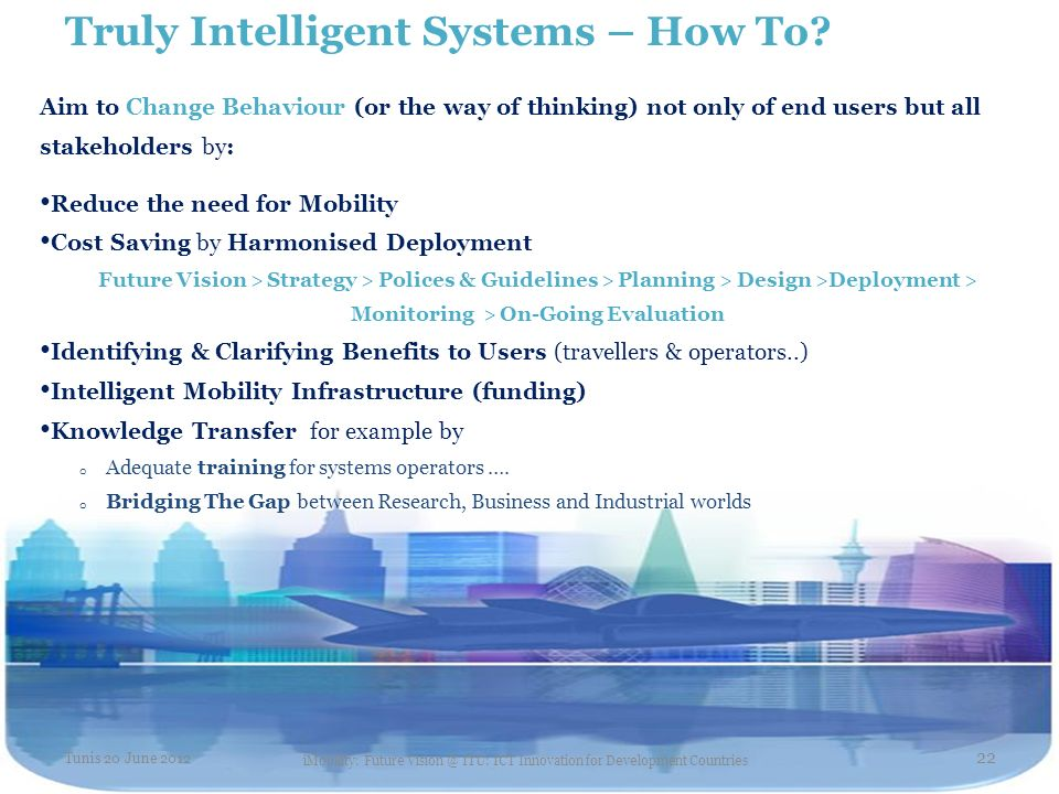 Truly Intelligent Systems – How To.