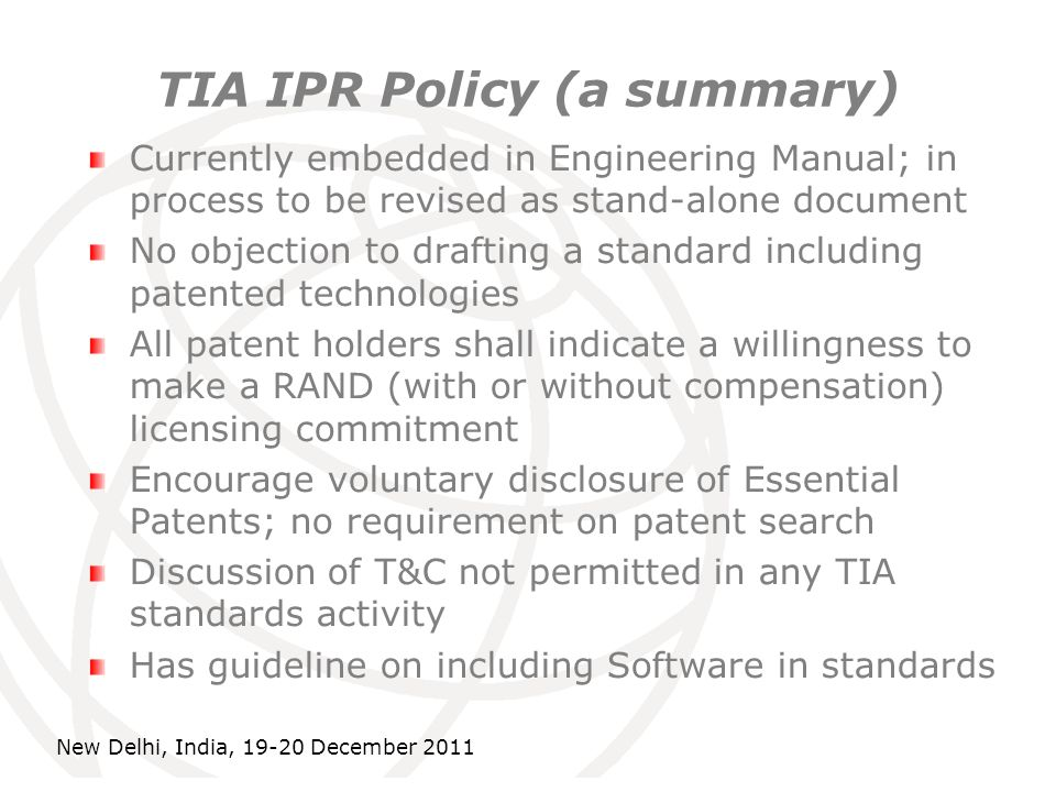 International Telecommunication Union TIA IPR Policy (a summary) Currently embedded in Engineering Manual; in process to be revised as stand-alone doc