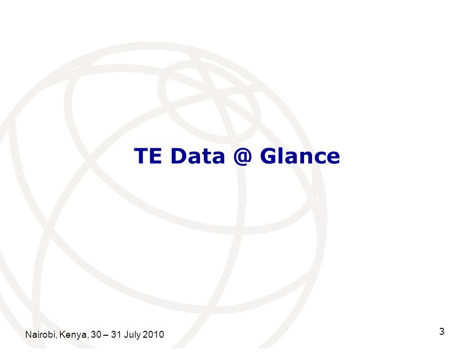 TE Data @ Glance Nairobi, Kenya, 30 – 31 July 2010 3
