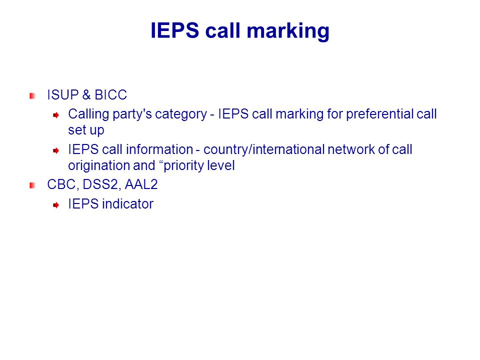IEPS call marking ISUP & BICC Calling party's category - IEPS call marking for preferential call set up IEPS call information - country/international