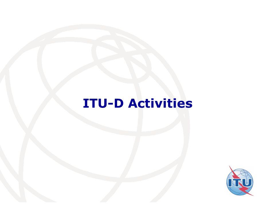 International Telecommunication Union ITU-D Activities