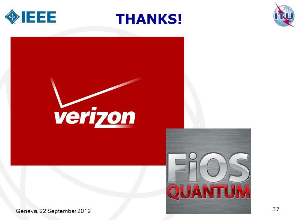 THANKS! Geneva, 22 September 2012 37