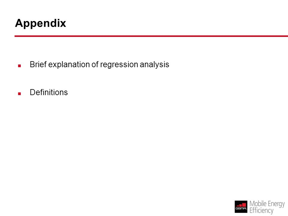 Appendix Brief explanation of regression analysis Definitions