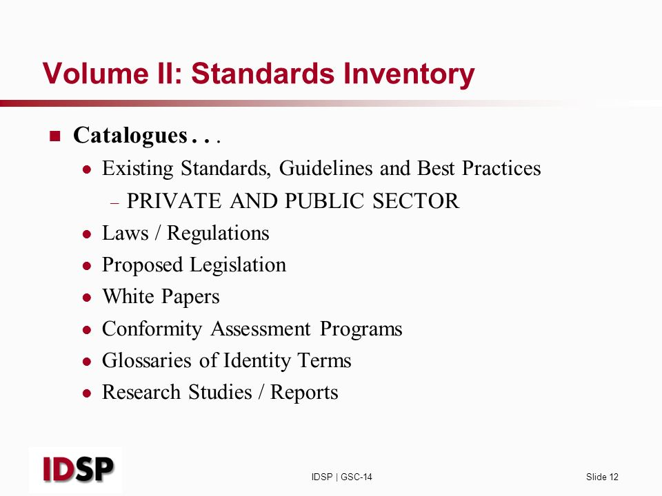 IDSP | GSC-14Slide 12 Volume II: Standards Inventory Catalogues...