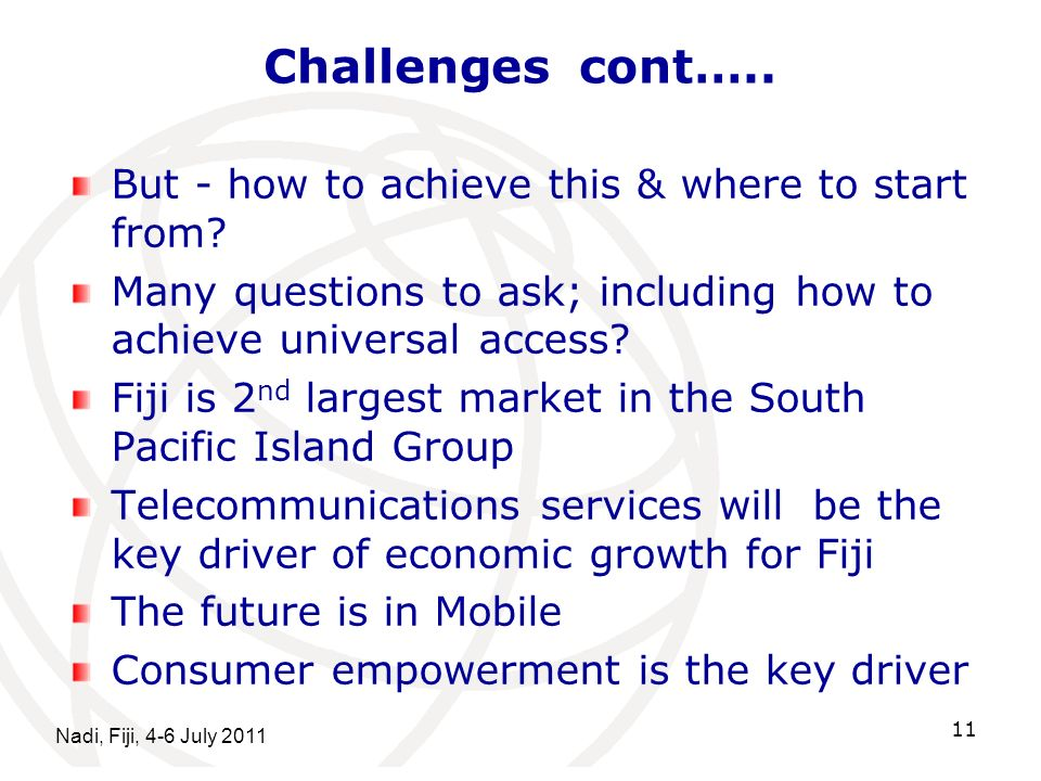 Challenges cont…..But - how to achieve this & where to start from.