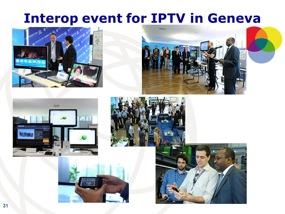 Interop event for IPTV in Geneva 31