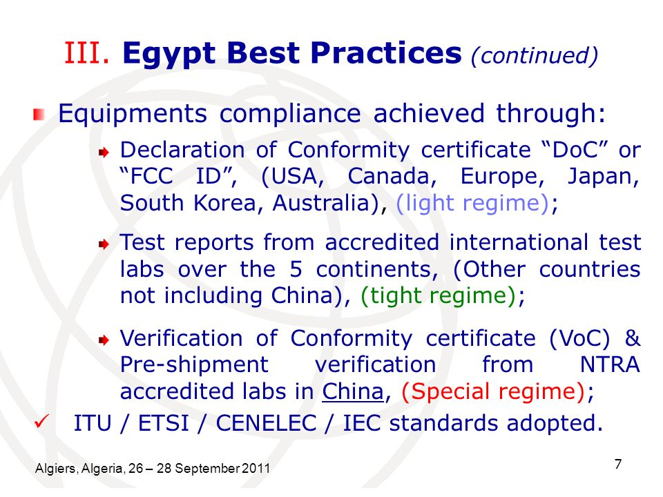 Algiers, Algeria, 26 – 28 September 2011 7 III. Egypt Best Practices (continued) Equipments compliance achieved through: Declaration of Conformity cer
