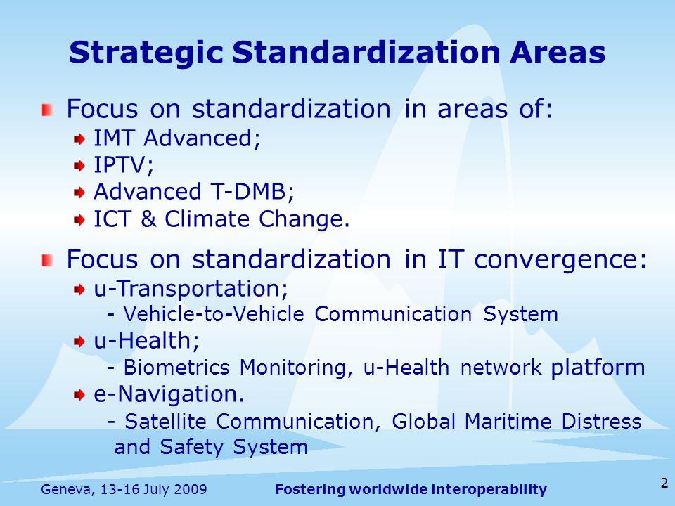 Fostering worldwide interoperability 3 -1.