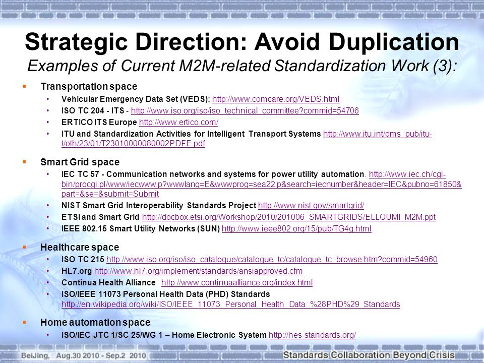 Strategic Direction: Avoid Duplication Examples of Current M2M-related Standardization Work (3): Transportation space Vehicular Emergency Data Set (VE