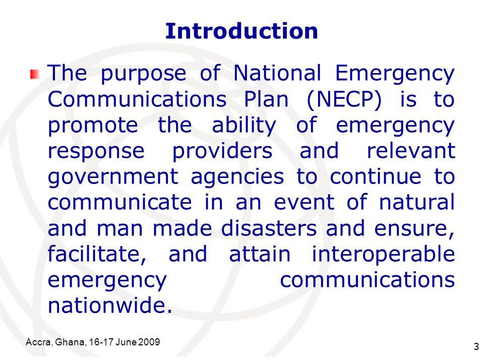 International Telecommunication Union Accra, Ghana, 16-17 June 2009 14 Critical Emergency Control Rooms