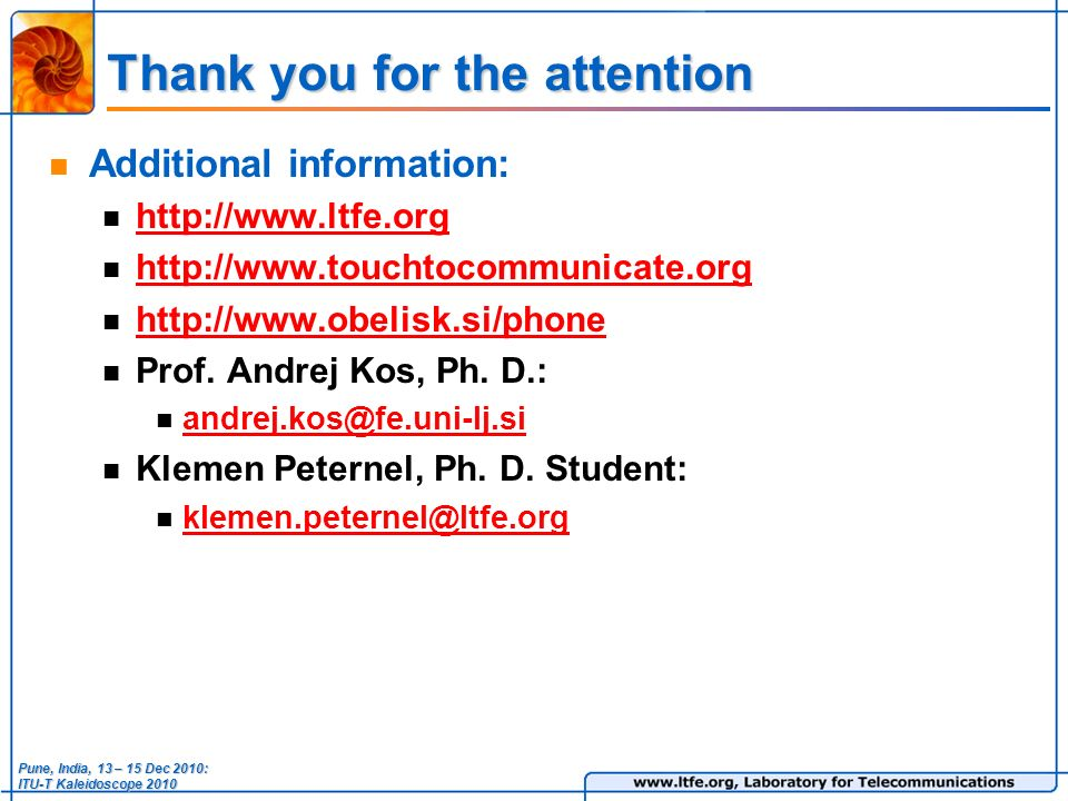 Thank you for the attention Additional information: Prof.