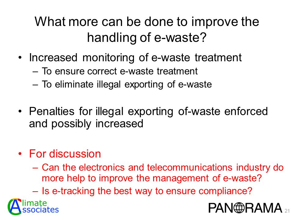 What more can be done to improve the handling of e-waste.