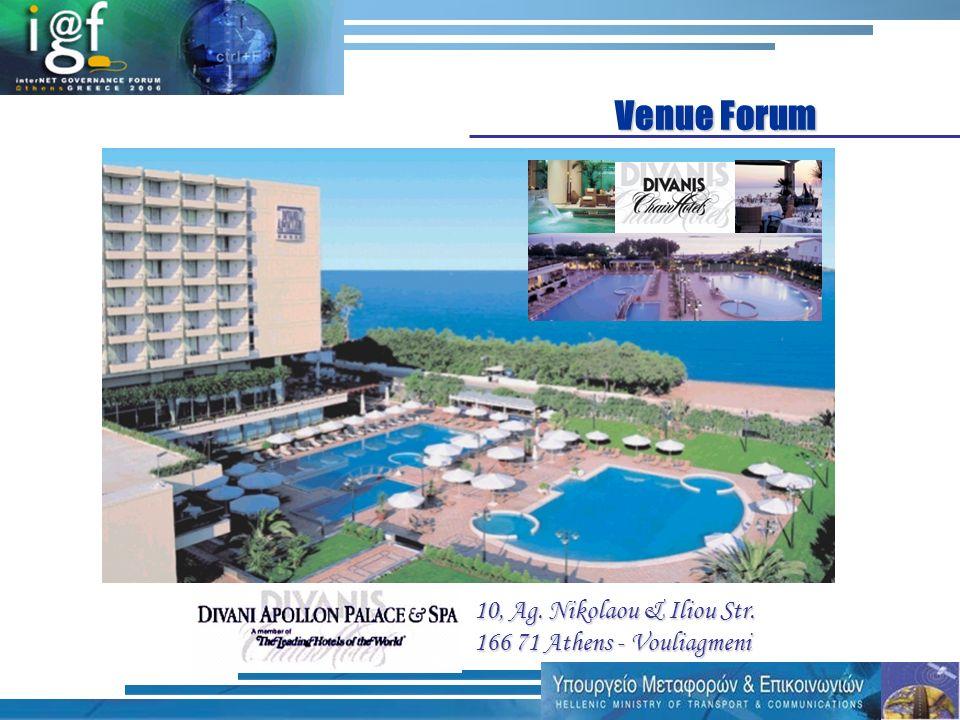 Venue Forum 10, Ag. Nikolaou & Iliou Str. 166 71 Athens - Vouliagmeni