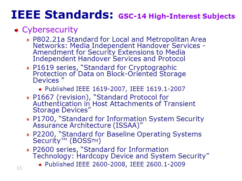 IEEE Standards: GSC-14 High-Interest Subjects Cybersecurity P802.21a Standard for Local and Metropolitan Area Networks: Media Independent Handover Ser